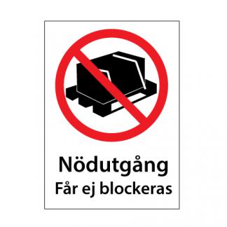 Får ej blockeras skylt plast med text